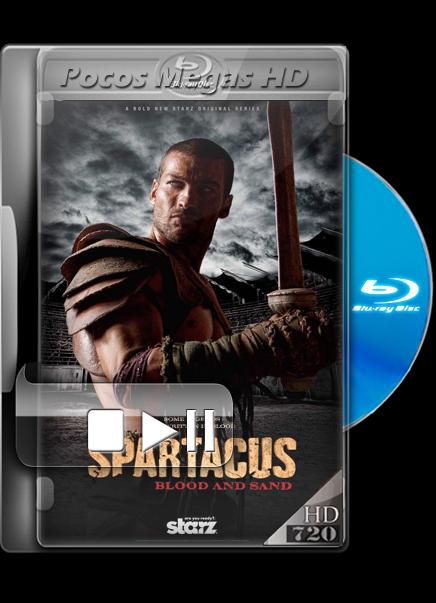 Spartacus: Blood and Sand: Temporada 1 Completa (2010) [BRRip] [720p] [Dual Latino/Ingles]