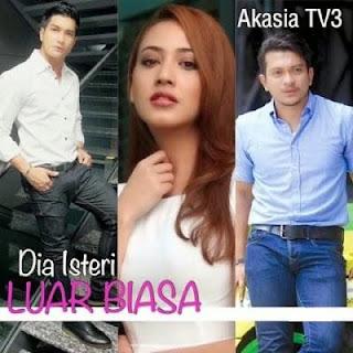 Sinopsis Drama Dia Isteri Luar Biasa TV3