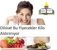 doğal beslenme, doğal kilo aldırıcılar, doğal yiyecekler, kilo verme, kilo verme önerileri, sağlıklı besinler, sağlıklı yiyecekler,