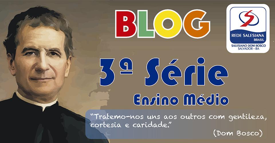 Salesiano Dom Bosco - 3ª série do Ensino Médio
