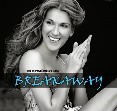 CELINE DION - BREAKAWAY LYRICS | MP3 Songs