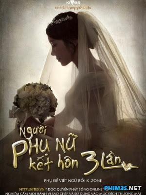 Phim Người Phụ Nữ Kết Hôn Ba Lần