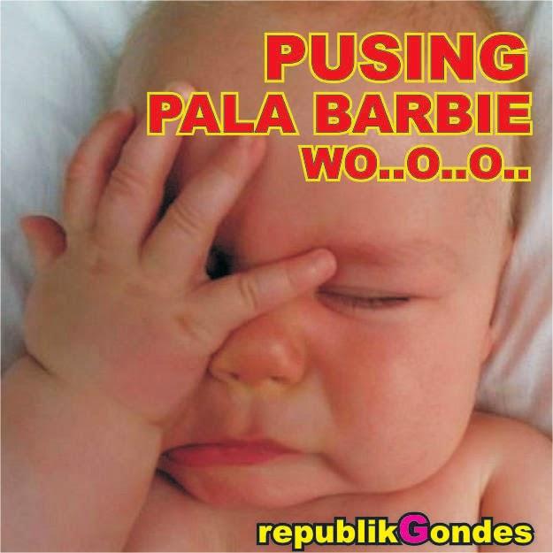 DP Ngakak Anti Pusing Pala Barbie - Cerita Humor Lucu Kocak Gokil ...