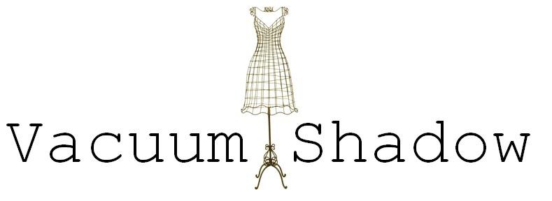 Vacuum Shadow