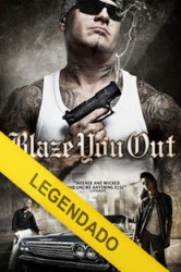 Assistir Blaze You Out Online – Filme Legendado