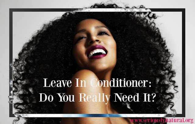 Leave In Conditioner: Do You Really Need It?