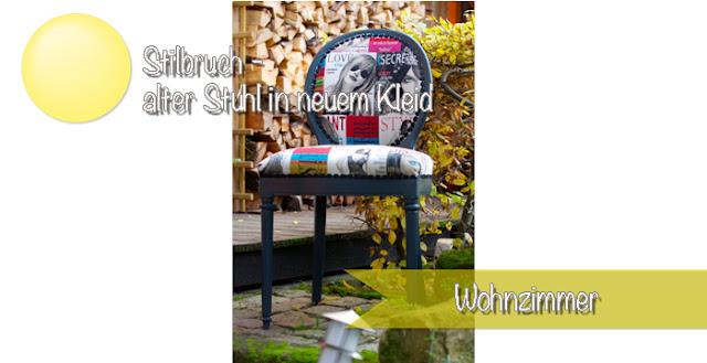 Alten Stuhl neu beziehen - Stilbruch mit modernen Stoffen