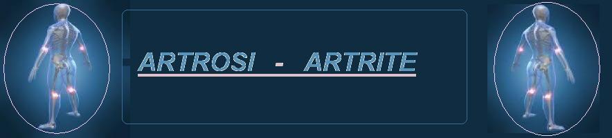 ARTROSI ARTRITE