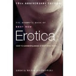 The Mammoth Book of Best New Erotica - 10th Anniverary Edition (kindle)