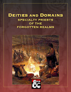 Deities and Domains: Specialty Priests of the Forgotten Realms