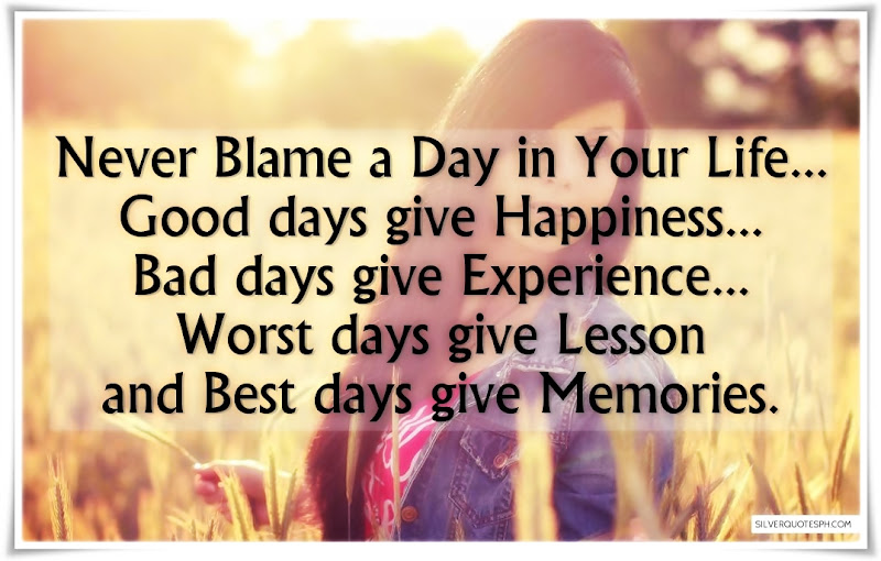 Never Blame A Day In Your Life, Picture Quotes, Love Quotes, Sad Quotes, Sweet Quotes, Birthday Quotes, Friendship Quotes, Inspirational Quotes, Tagalog Quotes