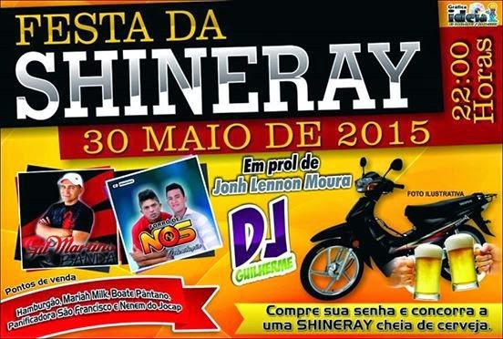 """É Neste Sábado, 30/05 """"Festa da Shineray"""" na Boate Pântano em Patu"""