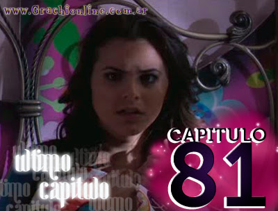 GRACHI 2DA TEMPORADA: CAPITULO 81 'ULTIMO CAPITULO'