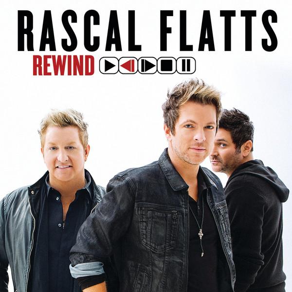 Rascal Flatts - Rewind Cover