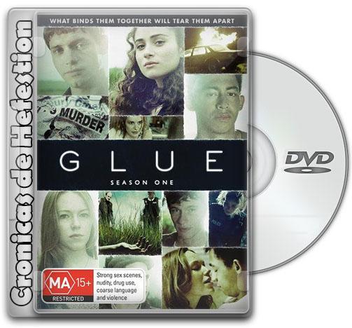 Glue – Temporada 1