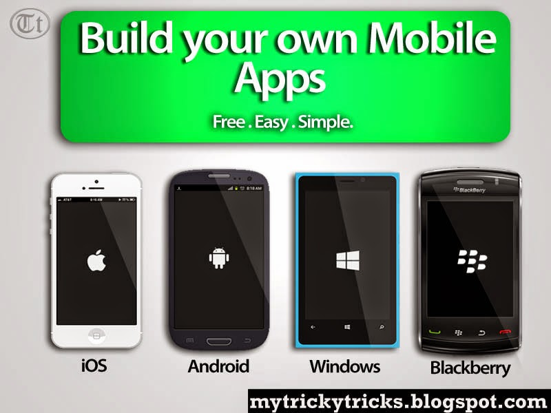android apps, iOS apps, Windows App, Blackberry apps, Create Apps, Create free apps, tricky tricks