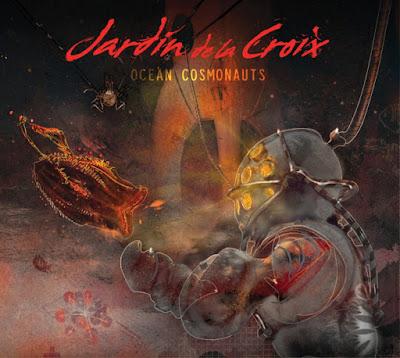 Jardín de la Croix - Ocean Cosmonauts
