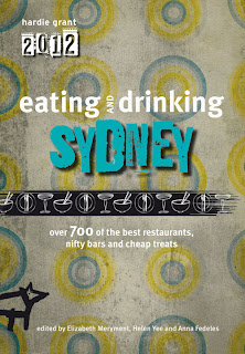 Cheap Eats editor for the 2012 Eating and Drinking Sydney guide