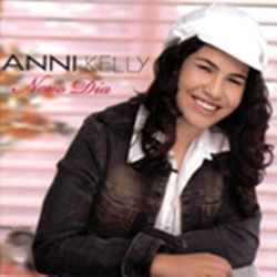 Anni Kelly - Novo Dia - (com Playback)