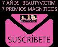 Sorteo Suscripciones: 7 Años de Beautyvictim, 7 Premios Magníficos