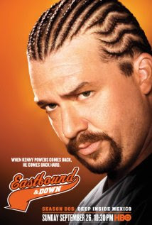Danny McBride as Kenny Powers HBO Eastbound & Down