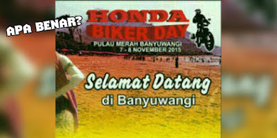 Tidak dapat izin di Dieng Honda Bikers Day 2015 bertolak ke Banyuwangi?