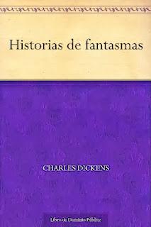 http://www.amazon.es/Historias-de-fantasmas-ebook/dp/B006EA8UEI/ref=sr_1_1?s=digital-text&ie=UTF8&qid=1376211230&sr=1-1&keywords=charles+dickens+historias+de+fantasmas