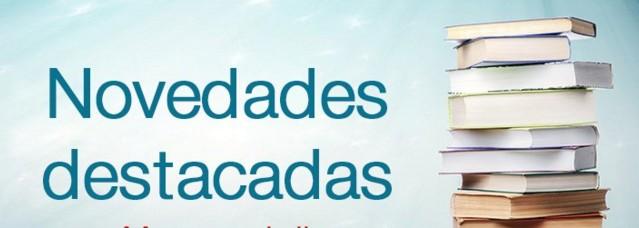 LIBROS Y NOVEDADES DESTACADAS