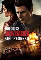 Jack Reacher 2: Sin Regreso