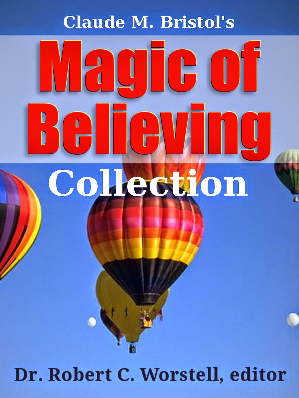 New Release - Claude M. Bristol's Magic of Believing Collection