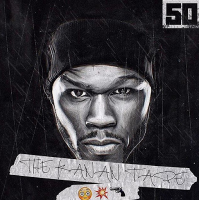 50 Cent - The Kanan Tape mixtape cover
