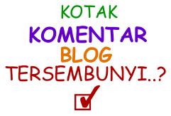Cara Memunculkan KOMENTAR Blogspot Yang Tersembunyi Atau Hilang
