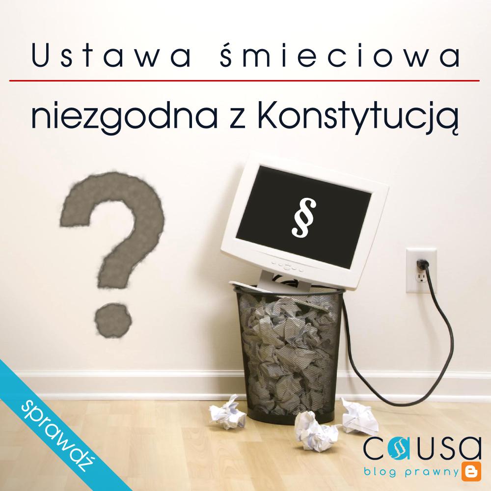 Przepisy ustawy śmieciowej dot. opłat niezgodne z Konstytucją