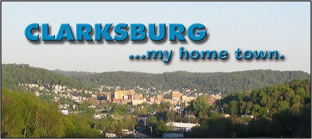 Clarksburg...my home town