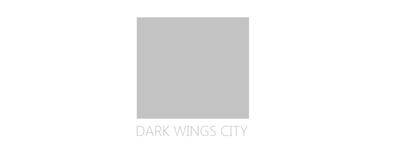 DARK WINGS CITY
