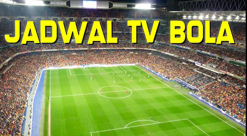 Jadwal Bola Siaran TV 17 s/d 19 Maret 2015