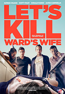 Ám Sát Vợ Ward - Let&#39s Kill Ward&#39s Wife