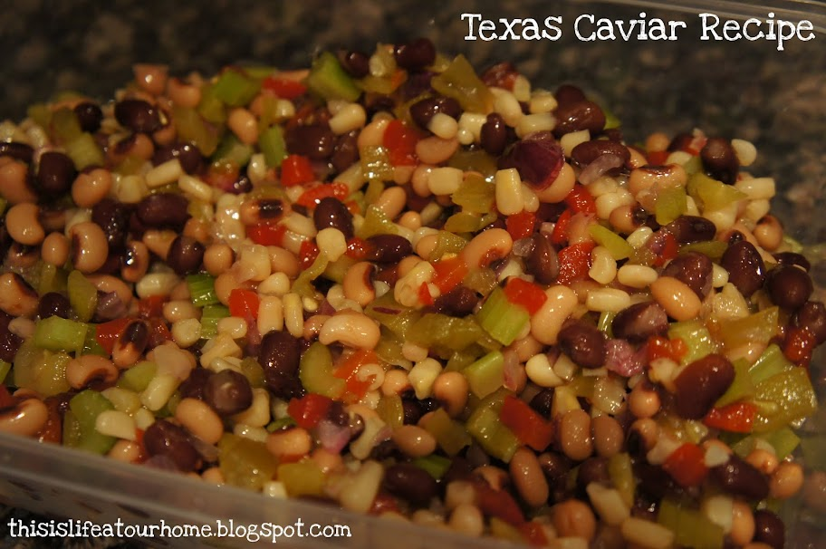 This Is Life At Our Home: Texas Caviar