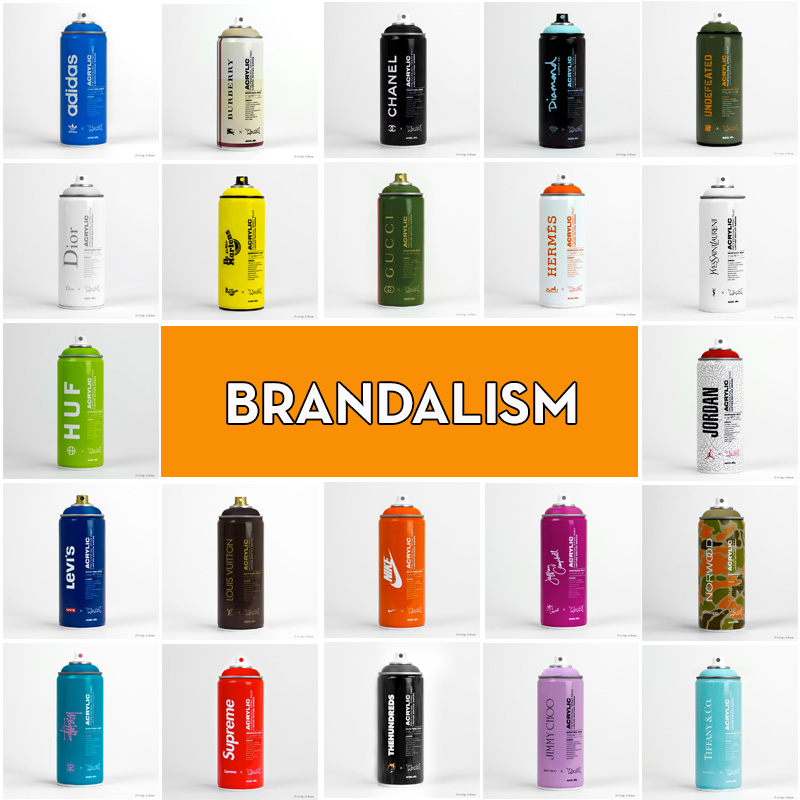 If It 39 S Hip It 39 S Here Brandalism Fashion Branded Spray Paint Cans By Antonio Brasko