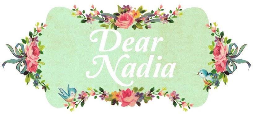 Dear Nadia