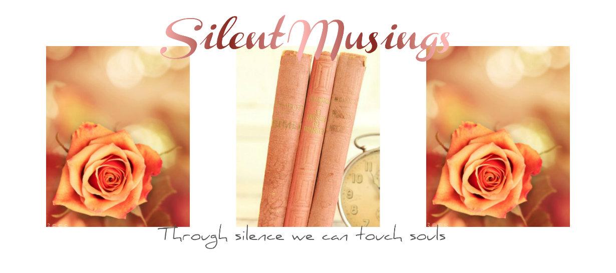 Silent Musings