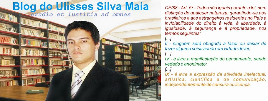Blog do Ulisses Silva Maia