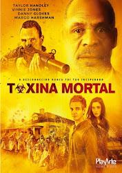 Baixar Filme Toxina Mortal (Dual Audio)