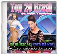 musicas+para+baixar CD Top 20 Brasil As Mais Tocadas (2013)