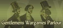 The Gentlemans Wargames Parlour