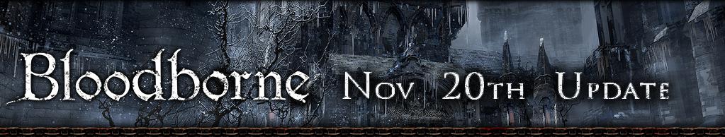 Bloodborne Nov 20th Update