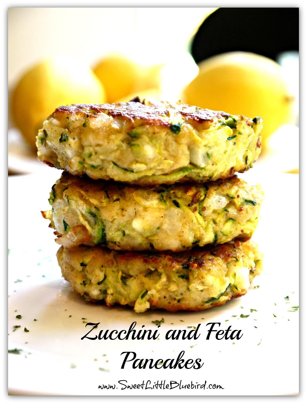 Sweet Little Bluebird: Zucchini and Feta Pancakes