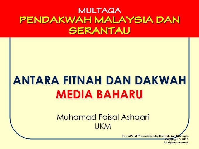 MEDIA BARU ANTARA FITNAH DAN DAKWAH