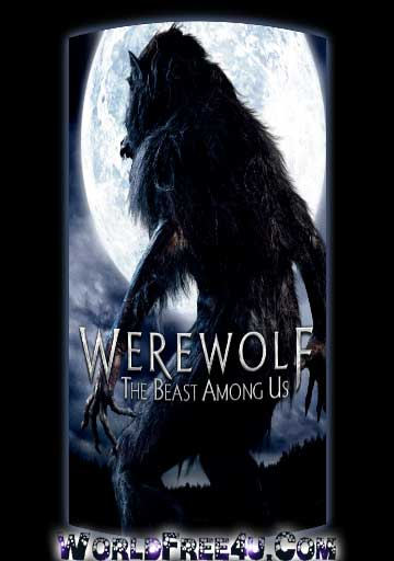 Poster Of Werewolf: The Beast Among Us (2012) Full Movie Hindi Dubbed Free Download Watch Online At worldfree4u.com