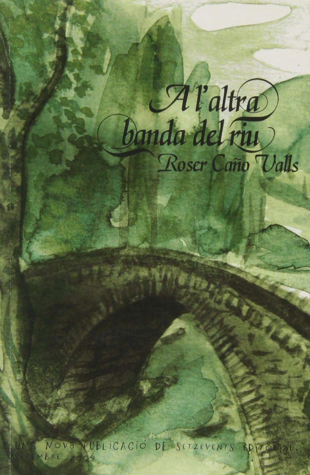 El meu primer llibre: A l'altra banda del riu
